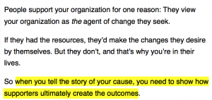 """""""When you tell the story of your cause, you need to show how supporters ultimately create the outcomes"""""""